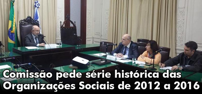 Comissão pede série histórica das Organizações Sociais de 2012 a 2016