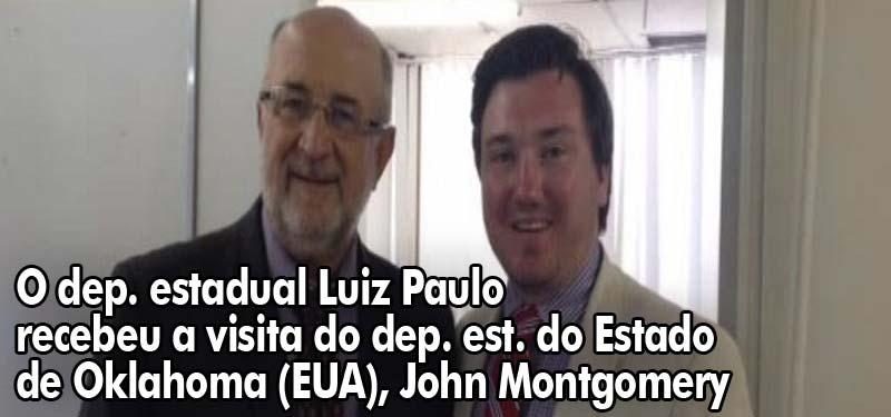 O deputado estadual Luiz Paulo recebeu a visita do deputado